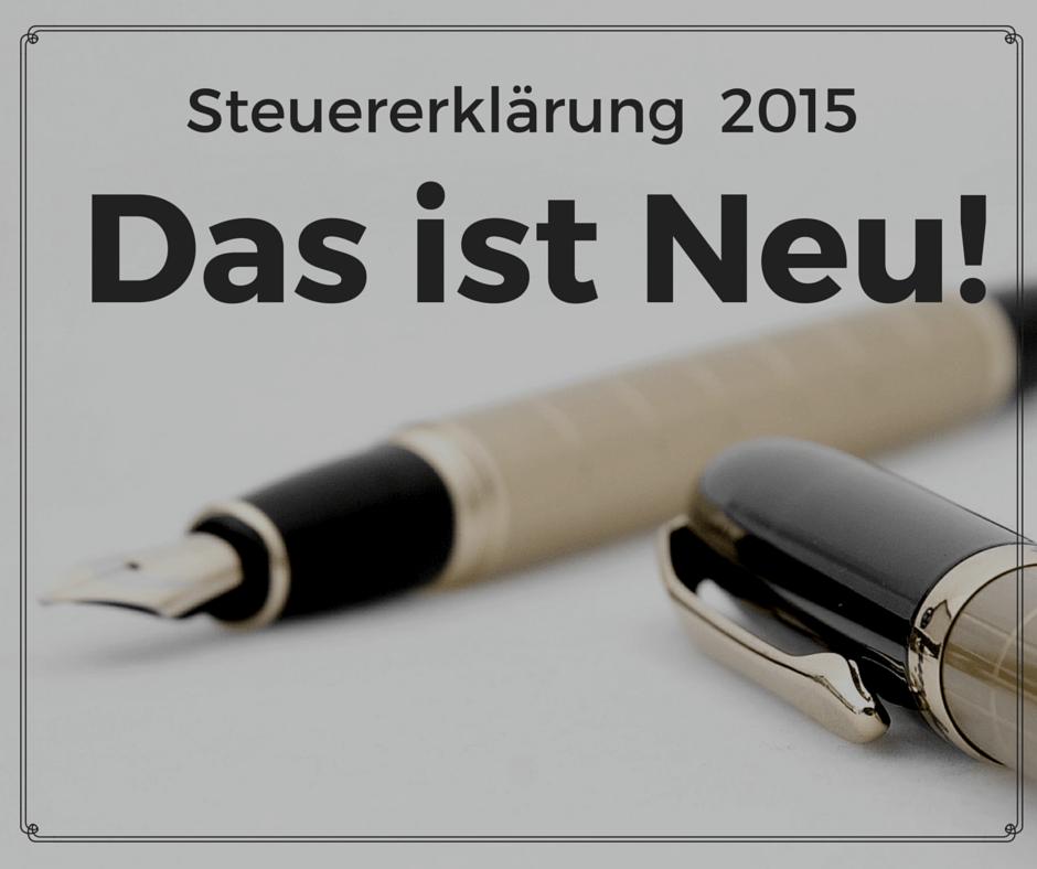 Steuererklärung für 2015: Das ist neu