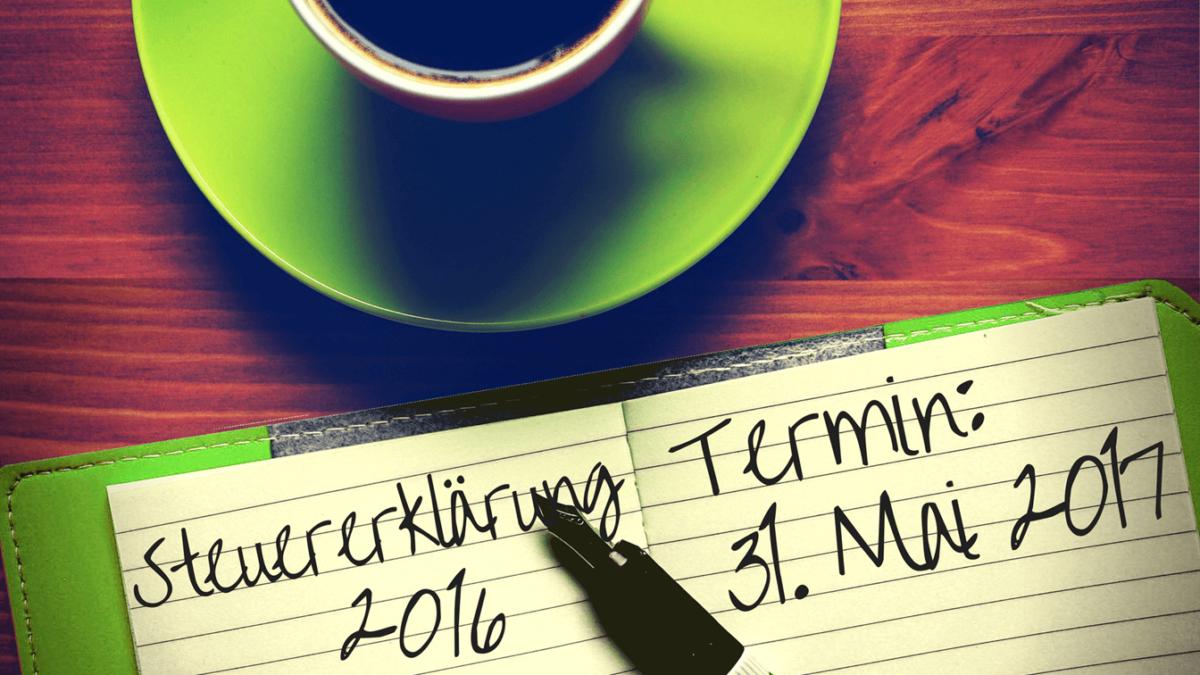 Steuererklärung 2016: Abgabefrist endet am 31. Mai 2017